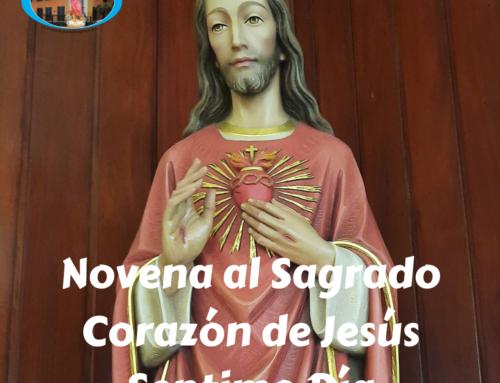 Novena al Sagrado de Corazón de Jesús – Séptimo día -.